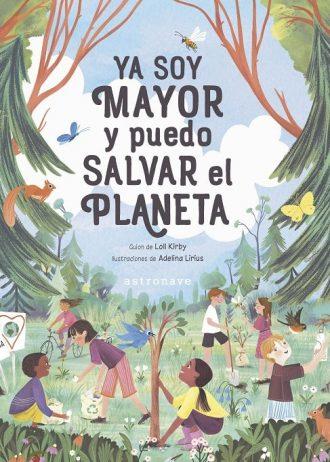 YA_SOY_MAYOR_Y_PUEDO_SALVAR_EL_PLANETA-min