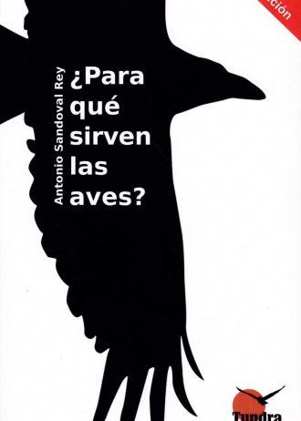 ParaQueSirvenLasAves