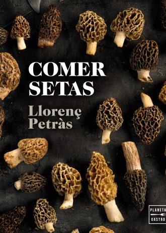 comer-setas_llorenc-petras-ribas-min